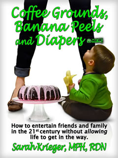 cofee grounds banana peels and diapers Ebook written by Sarah Krieger